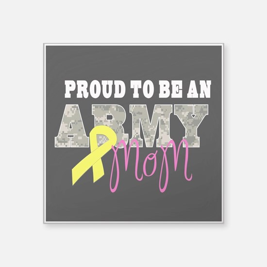 Proud to Be Army Mom Sticker