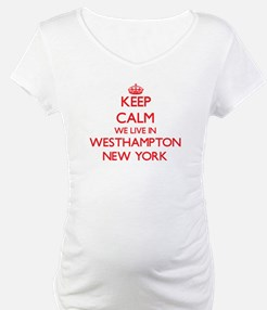 Keep calm we live in Westhampton Shirt