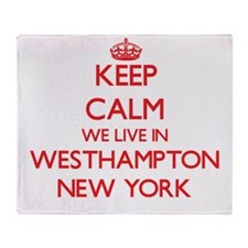 Keep calm we live in Westhampton New Throw Blanket