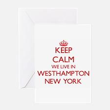 Keep calm we live in Westhampton Ne Greeting Cards