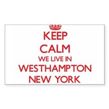 Keep calm we live in Westhampton New York Decal