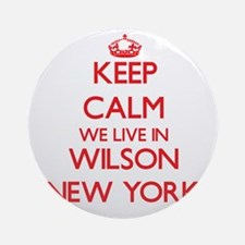 Keep calm we live in Wilson New Y Ornament (Round)