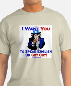 Speak English or Get Out - T-Shirt