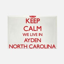 Keep calm we live in Ayden North Carolina Magnets