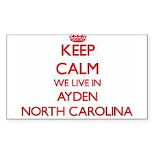 Keep calm we live in Ayden North Carolina Decal