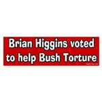 Brian Higgins Helped Bush Bumper Sticker