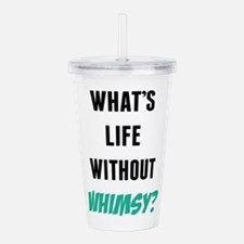 What's Life Without Wh Acrylic Double-wall Tumbler