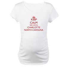 Keep calm we live in Charlotte N Shirt