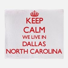 Keep calm we live in Dallas North Ca Throw Blanket
