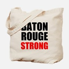 Baton Rouge Strong Tote Bag