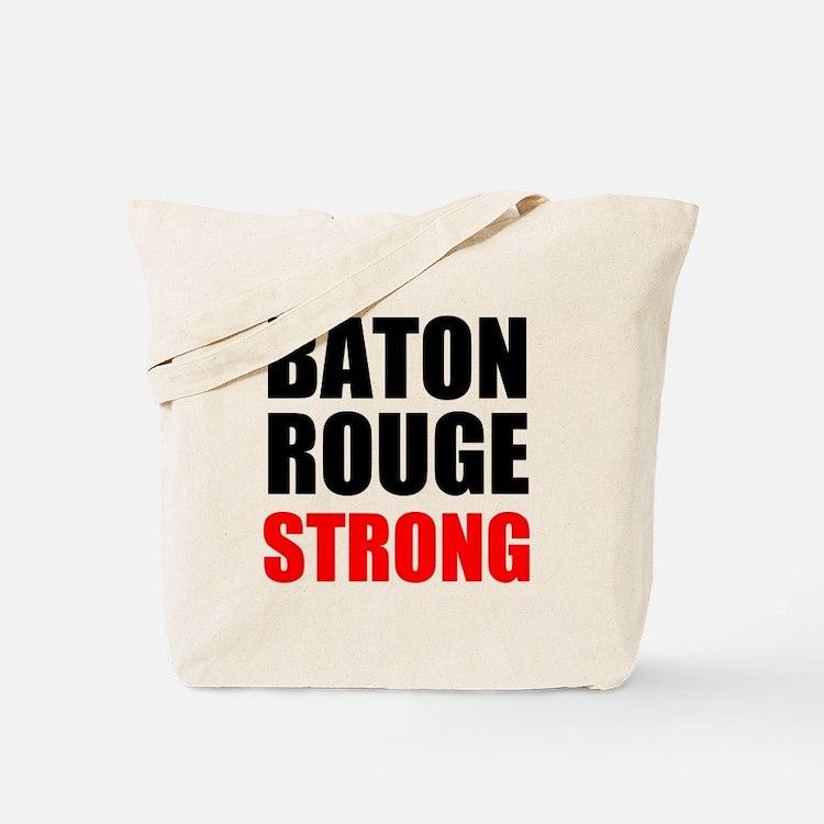 Baton Rouge Strong Tote Bag