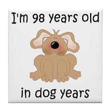 14 dog years 5 - 2 Tile Coaster