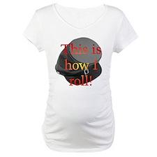 """""""How I Roll"""" Shirt"""