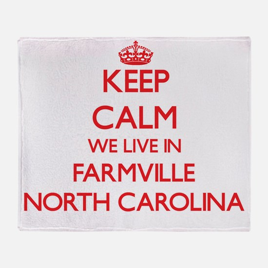 Keep calm we live in Farmville North Throw Blanket