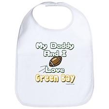 My Daddy and I Love Green Bay Bib