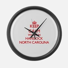 Keep calm we live in Havelock Nor Large Wall Clock