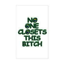 No One Closets This Bitch Sticker (Rect.)