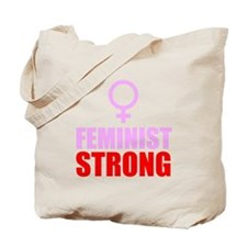 Feminist Strong Tote Bag