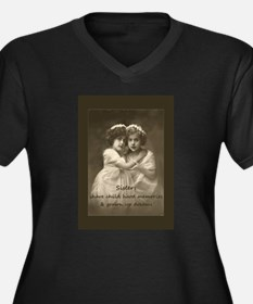 Sister Inspirational Quote Vintage girls Plus Size