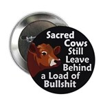 Sacred Cows Leave Behind Bullshit Button