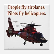 Pilots fly helis Tile Coaster