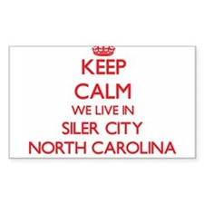 Keep calm we live in Siler City North Caro Decal