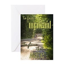 To Face Unafraid Greeting Cards
