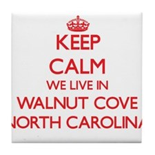 Keep calm we live in Walnut Cove Nort Tile Coaster