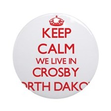 Keep calm we live in Crosby North Ornament (Round)