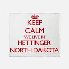 Keep calm we live in Hettinger North Throw Blanket