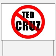 No Ted Cruz Yard Sign
