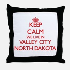 Keep calm we live in Valley City Nort Throw Pillow