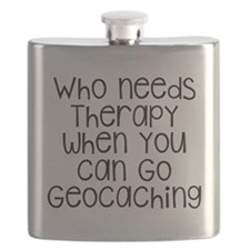 Who Needs Therapy When You Can Go Geocaching Flask