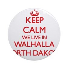 Keep calm we live in Walhalla Nor Ornament (Round)