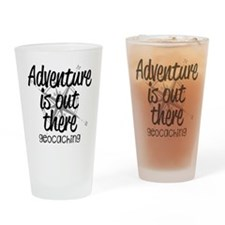 Adventure is Out There Drinking Glass