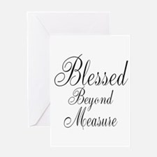 Blessed Beyond Measure Black Greeting Cards