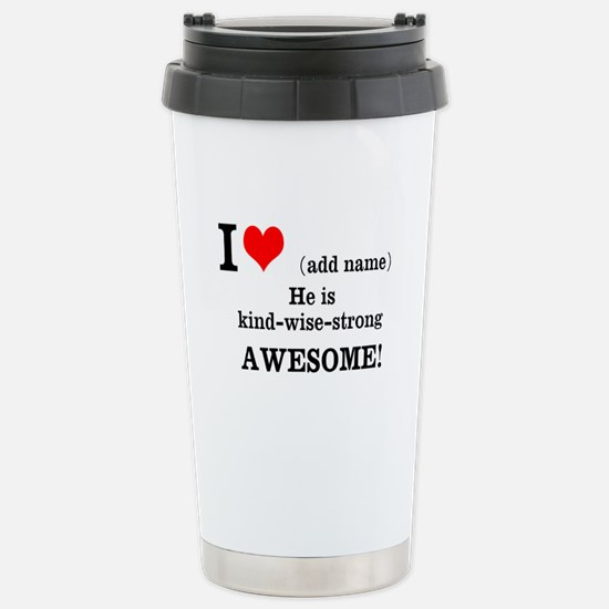 Declaration of Love for him Travel Mug