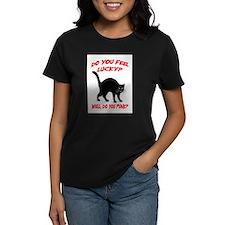 DO YOU FEEL LUCKY? (BLACK CAT) Tee