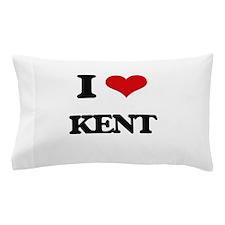 I Love Kent Pillow Case