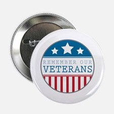 """Remember our veterans 2.25"""" Button (10 pack)"""