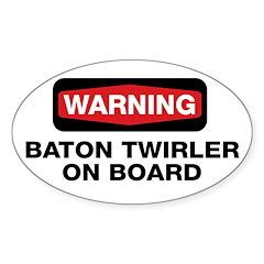 WARNING Baton Twirler Oval Decal