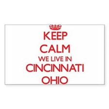 Keep calm we live in Cincinnati Ohio Decal