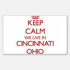 Keep calm we live in Cincinnati Ohio Decal