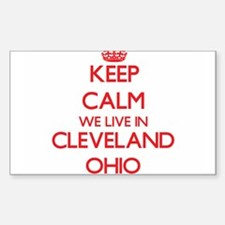 Keep calm we live in Cleveland Ohio Decal