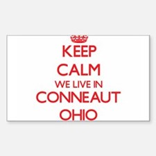 Keep calm we live in Conneaut Ohio Decal