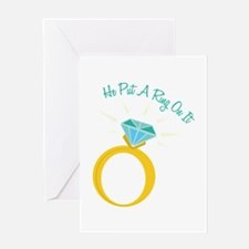 Put A Ring On It Greeting Cards
