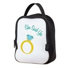 She Said Yes Neoprene Lunch Bag