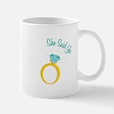 She Said Yes Mugs