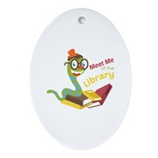 Meet me at the library Ornament (Oval)