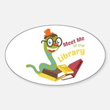 Meet me at the library Decal